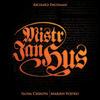 CD Mistr Jan Hus - Oratorium k 590. výročí upálení Mistra Jana Husa