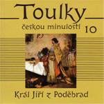 Jiří z Poděbrad - z cyklu Toulky českou minulostí