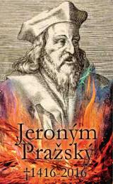 600 let od smrti mistra Jeronýma Pražského