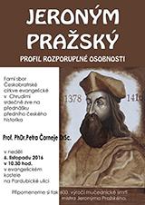 Jeroným Pražský - profil rozporuplné osobnosti - přednáška Prof. Čorneje (Chrudim, 06.10.2016)