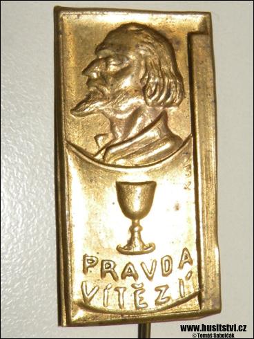 Odznak – Jan Hus, Pravda vítězí (?)