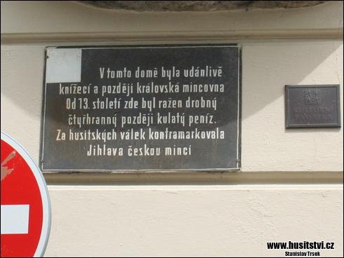 Jihlava (ul. U mincovny) - místo husitské mincovny