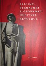 Jurok Jiří - Příčiny, struktury a osobnosti husitské revoluce