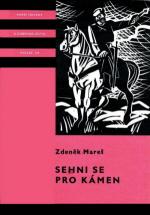 Mareš Zdeněk - Sehni se pro kámen