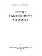 Branislav Varsik - Husitské revolučné hnutie a Slovensko