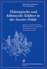 Heinz-Dieter Heimann, Uwe Tresp - Thüringische und böhmische Söldner in der Soester Fehde