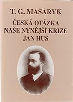 Masaryk T. G. - Jan Hus