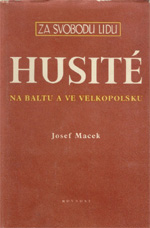 Macek Josef - Husité na Baltu a ve