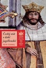 Čornej Petr - Český stát v době jagellonské