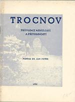 Petřík Jan - Trocnov (průvodce minulostí a přítomností)