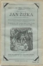Bělohradský Stanislav J. - Jan Žižka z Trocnova a Kalichu