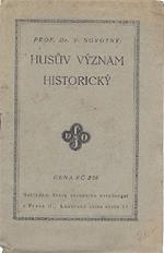 Novotný Václav - Husův význam historický