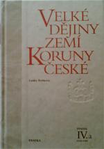 Bobková L., Bartlová M. - Velké dějiny zemí Koruny české (svazek IV.b)