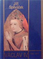 Spěváček Jiří - Václav IV.
