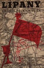 Urbánek Rudolf - Lipany a konec polních vojsk