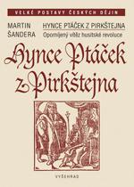 Šandera Martin - Hynce Ptáček z Pirkštejna