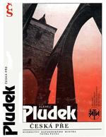 Pludek Alexej - Česká pře