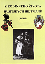 Hás Jiří - Z rodinného života husitských hejtmanů