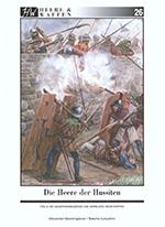 Alexander Querengässer, Sascha Lunyakov - Die Heere der Hussiten. Teil 2, Die Hussitenkreuzzüge und Herrliche Heerfahrten