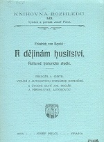 Friedrich von Bezold - K dějinám husitství: kulturně historická studie