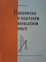 Jaroslav Kos - Rakovnicko v husitském revolučním hnutí