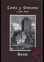 František Šabata - Carda z Petrovic a jeho doba