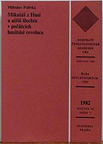 Miloslav Polívka - Mikuláš z Husi a nižší šlechta v počátcích husitské revoluce