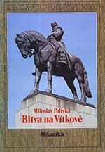Miloslav Polívka - Bitva na Vítkově