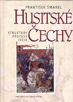 Šmahel František - Husitské Čechy