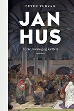 Peter Tudvad - Jan Hus – Církev, křížové výpravy a kacířství