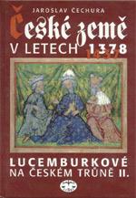 Čechura Jaroslav - České země v letech (1378-1437)