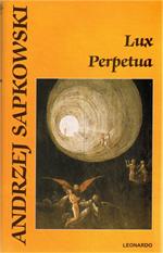Sapkowski Andrzej - Lux Perpetua (© Leonardo)