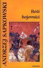 Sapkowski Andrzej - Boží bojovníci (© Leonardo)