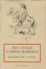 Jirásek Alois - V cizích službách