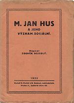 Nejedlý Zdeněk - Mistr Jan Hus a jeho význam sociální