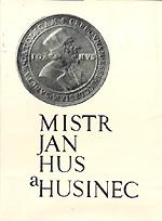 Nečas Jaroslav, Starý Václav - Mistr Jan Hus a Husinec
