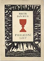 Poslední list - Mistr Jan Hus